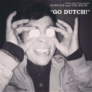 """Art work for the """"GO DUTCH"""" split 7"""" w/ The Kelps and Honyock"""
