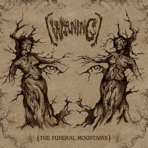 """(WANING) """"The Funeral Mountians"""" out on Buried In Hell records"""